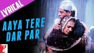 "Lyrical: ""Aaya Tere Dar Par"" - Full Song with Lyrics - Veer Zaara"