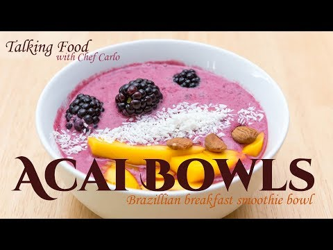 Talking Food: Super Heathy Acai Bowls