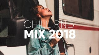 Download Best of Chill RnB Mix | Trapsoul 2018 Mp3