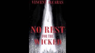 NO REST FOR THE WICKED by Vincent Alcaras | Official Book Trailer