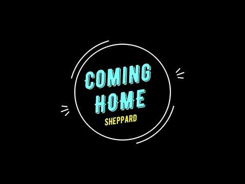 Sheppard - Coming Home | Karaoke Version w Lyrics