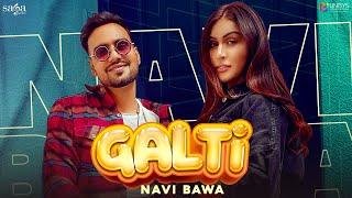 Galti - Navi Bawa | Yaadu Brar | New Punjabi Song 2021 | Latest Punjabi Songs 2021 | Saga Music