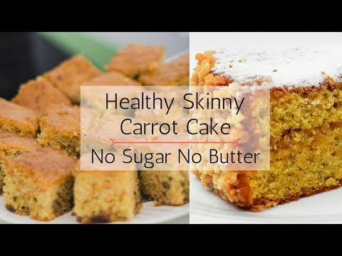 Healthy Carrot Cake Recipe - No Sugar No Butter | Skinny Weight Loss Dessert | 5K SUBS SPECIAL !!