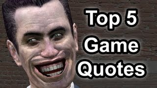 Top 5 - Game quotes
