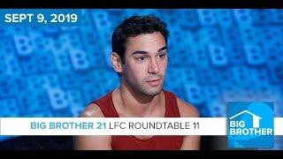 Big Brother 21 | Sept 9 | LFC Roundtable 11 Podcast LIVE 9e/6p