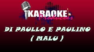 DI PAULLO E PAULINO - MALU ( KARAOKE )