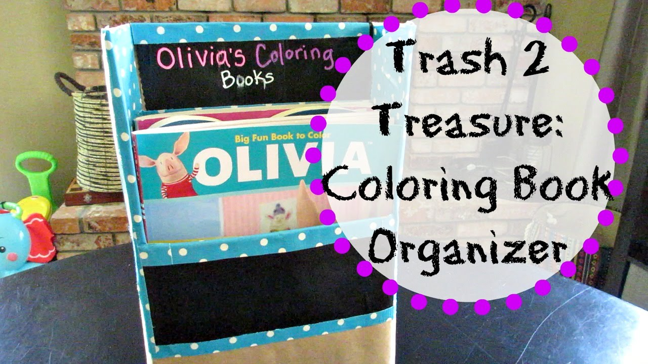 Trash to Treasure - Coloring Book Organizer - YouTube