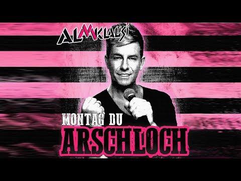 Montag Du Arschloch - Almklausi (Lyric Video)