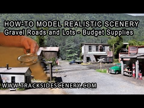 How-To make Realistic Model Railroad Scenery – Gravel Roads and Lots