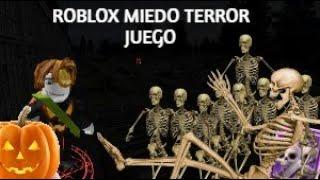 ROBLOX MIEDO TERROR JUEGO