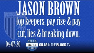 GITBTV, Jason Brown Interview feat. Top Keepers, Pay Rise & Pay Cut, Lies & Breaking Down, 04-07-20