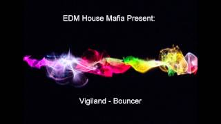 Vigiland - Bouncer