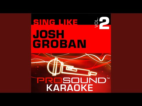 You Raise Me Up Karaoke with Background Vocals In the Style of Josh Groban