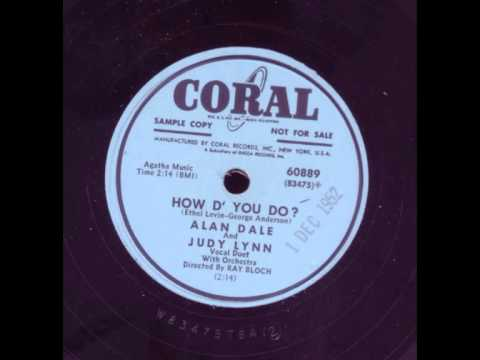 1953 - How D' You Do - Alan Dale and Judy Lynn