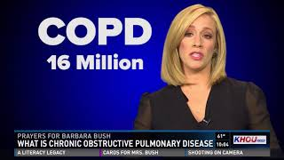 Prayers for Barbara Bush: Chronic Obstructive Pulmonary Disease, explained