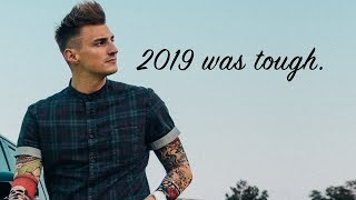 2019 Was a Difficult Year For Me | Lessons I Learned