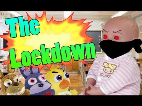 FNAF Plush School - The Lockdown