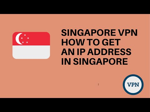 Singapore VPN: How to get an IP address in Singapore