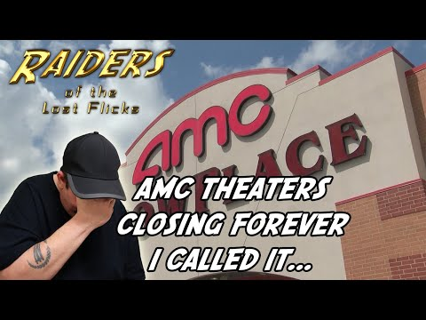 AMC THEATERS CLOSING PERMANENTLY
