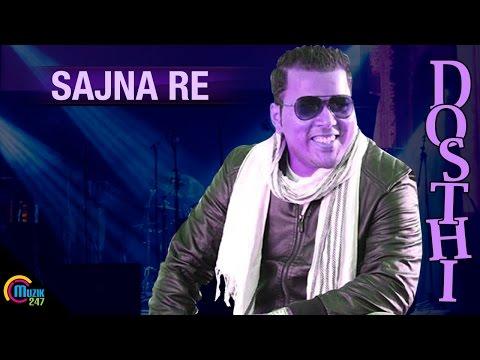Sajna re |Hindi | Dosthi album | Melwyn Antony D'souza, Loy Valentine Saldanha