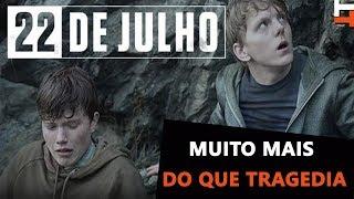 TERRORISMO NA NORUEGA | 22 DE JULHO (Netflix) | Crítica