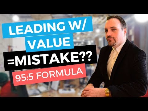 Why Leading With Value Is a Mistake and What To Do Instead? (95:5 FORMULA) - Lane Campbell