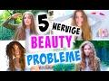 5 nervige BEAUTY PROBLEME im ALLTAG + LÖSUNGEN ♡ BarbieLovesLipsticks