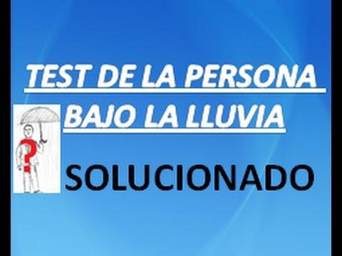 TEST PERSONA BAJO LA LLUVIA RESUELTO  PERSONA BAJO LLUVIA
