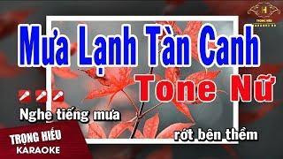 Karaoke Mưa lạnh Tàn Canh Tone Nữ Nhạc Sống | Trọng Hiếu