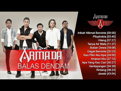 ARMADA BAND - ALBUM BALAS DENDAM 2008 - LAGU TERBAIK ARMADA