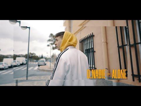 D.NADIE - ALONE (shot by Luis Dorado)