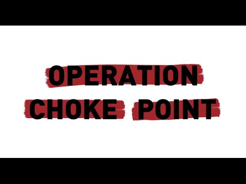 Operation Choke Point Explained in One Minute