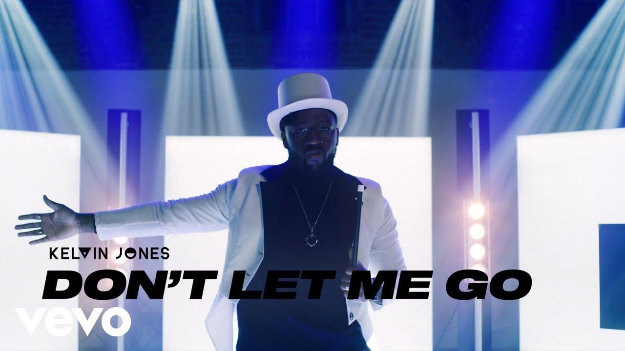 Kelvin Jones - Don't Let Me Go