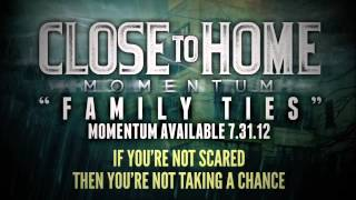Watch Close To Home Family Ties video