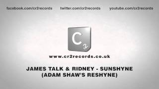 James Talk & Ridney - Sunshyne (Adam Shaw