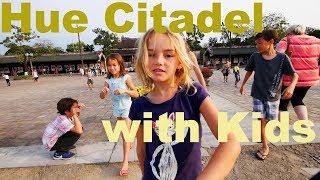 Hue Citadel in Hue Vietnam - Great for kids to explore!