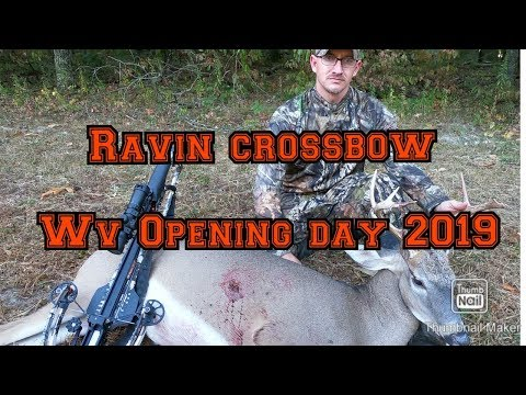 Ravin Crossbow Hunt Wv Opening Day 2019
