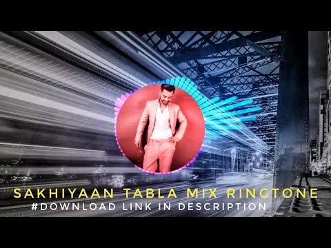 Sakhiyaan - Tabla Mix (Maninder Buttar) Ringtone 🎶 Download Link ⬇️