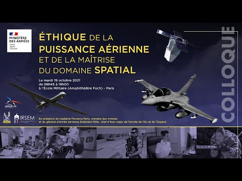 Colloque : Éthique de la puissance aérienne et de la maîtrise du domaine spatial
