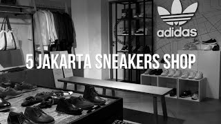 THE SNKRS - 5 BEST JAKARTA SNEAKERS SHOP (Bahasa Indonesia)