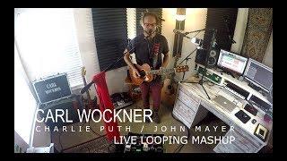 Attention / I Dont Trust Myself (Charlie Puth / John Mayer) live looping mashup (Carl Wockner)