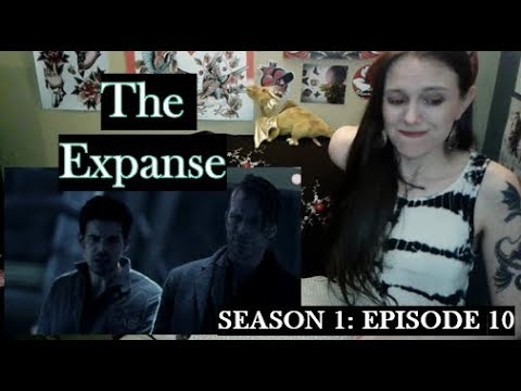 Download The Expanse Season 1 Episode 10 Review and Reaction!