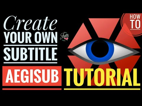 Aegisub Tutorial | Easy Way To Create Own Subtitles| Desktop App| Sham Vlog#11