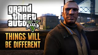 GTA 5 - Things Will Be Different [Rockstar Editor]