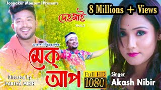 Make-up | Akash Nibir | Official Video | Dehomai Vol.3 | New Assamese Song 2020