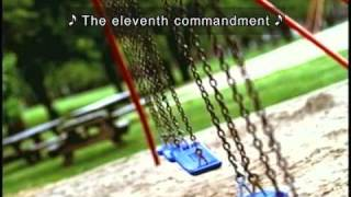 The Eleventh Commandment (Accessible Version with Captions and Description)