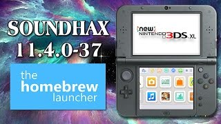 (non-piracy) How to install Soundhax on 3DS (11.4.0-37 or below/ Does Not Work Anymore)