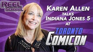 KAREN ALLEN talks INDIANA JONES 5! (Toronto ComiCon 2016)