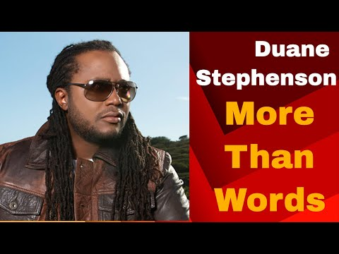 Duane Stephenson - More Than Words (FAN VIDEO)