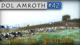 Third Age Total War: Divide & Conquer │ Dol Amroth #42 - Charge Forward!